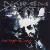 CD Napalm Death – Fear, Emptiness, Despair