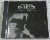 CD - Dying Embrace – Chronic Delusion
