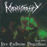 MONSTROSITY - Live Extreme Brazilian - Tour 2002