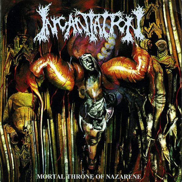 CD Incantation – Mortal Throne of Nazarene