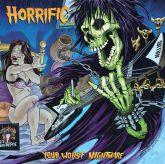 Horrific - Your Worst Nightmare (Importado)