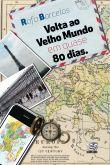 Volta ao Velho Mundo em Quase 80 Dias