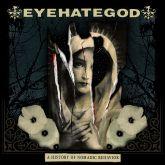 Eyehategod - A History of Nomadic Behavior (Slipcase)