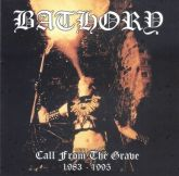 BATHORY - Call From The Grave  1983 - 1995 - CD