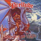 PRELLUDE - Máquina do Tempo – Heavy Metal