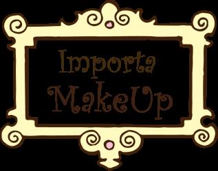 Importa MakeUP <3