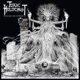 Toxic Holocaust – Conjure And Command