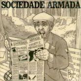 CD - Sociedade Armada – Ordem E Progresso
