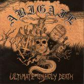 Abigail – Ultimate Unholy Death [CD]