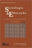 Sociologia e Educação. Debates Necessários. Vol. 2