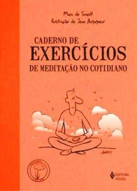 Caderno de Exercícios de Meditação no Cotidiano
