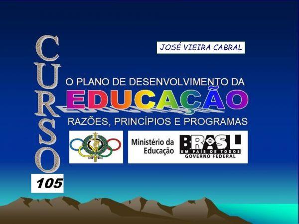 X-105.PLANO DE DESENVOLVIMENTO DA EDUCAÇÃO