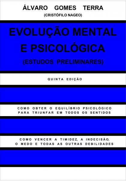 EVOLUÇÃO MENTAL E PSICOLÓGICA - MEIO FÍSICO