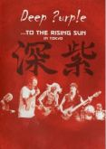 DEEP PURPLE - TO THE RISING SUN IN TOKYO