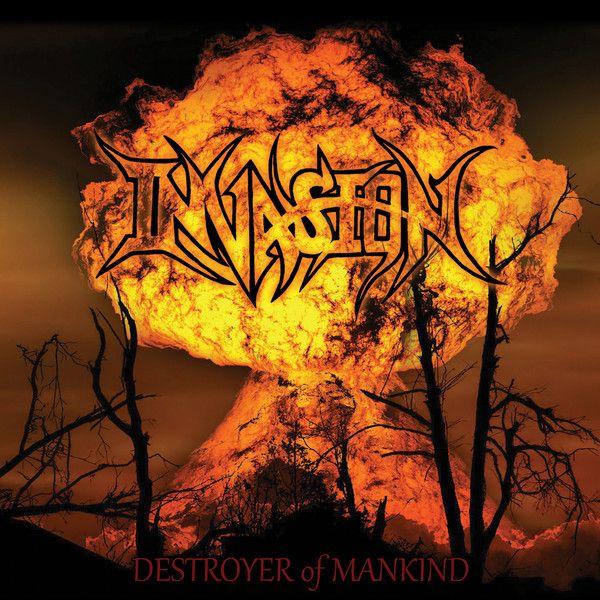 Invasion – Destroyer of Mankind - CD