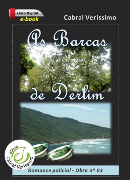 Z-03) As barcas de Derlim > 171 págs