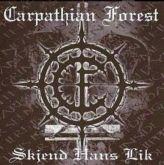 CARPATHIAN FOREST  - Skjend Hans Lik - CD