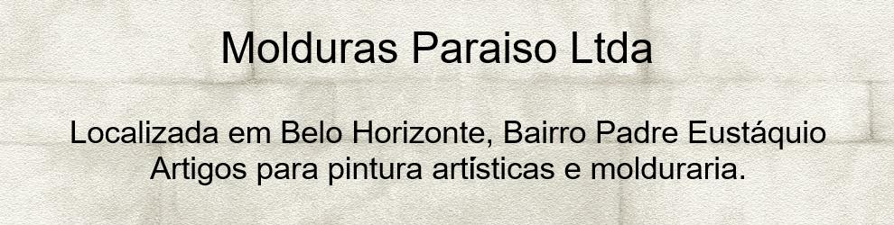 Molduras Paraiso Ltda - Belo Horizonte - Artesanat