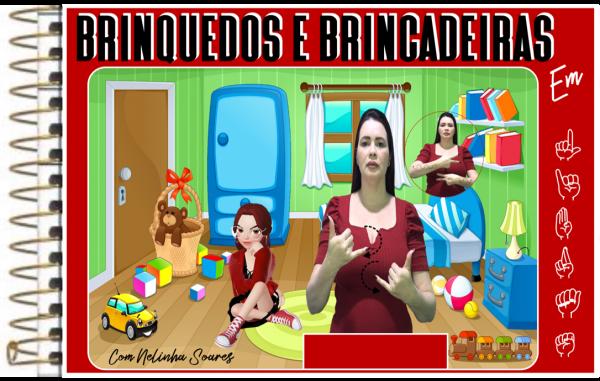 16ª APOSTILA: BRINQUEDOS E BRINCANDEIRAS EM LIBRAS