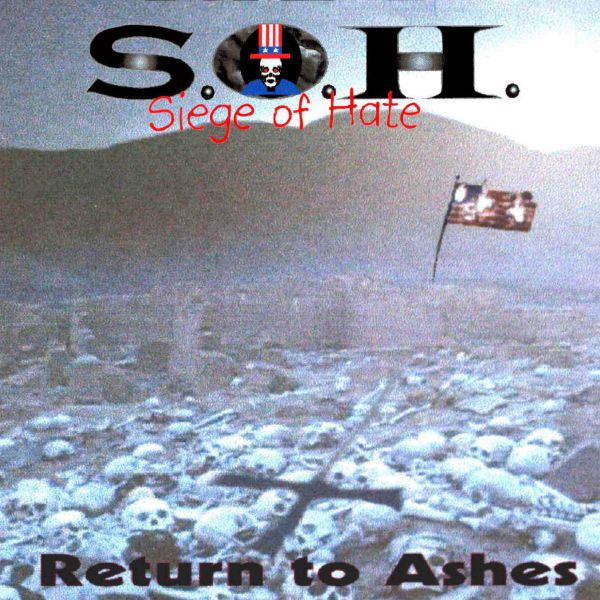 Siege of Hate -  Return to Ashes
