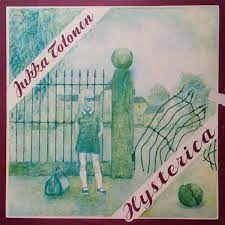 LP 12  - Jukka Tolonen - Hysterica