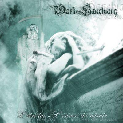 Dark Sanctuary – L'Être Las - L'Envers Du Miroir - CD