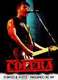 DVD - Cólera – Punhos & Vozes - Rasgando No Ar