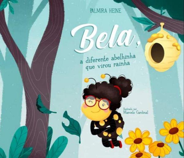 Bela, a diferente abelhinha que virou rainha