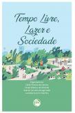 Tempo Livre, Lazer e Sociedade
