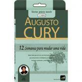 Livro áudio: 12 semanas para mudar uma vida - Augusto Cury