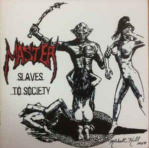CD MASTER - Slaves To Society