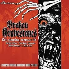 Broken Gravestones - Let Sleeping Corpses Lie