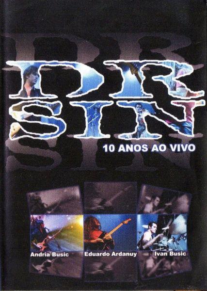 DVD - Dr. Sin - 10 Anos Ao Vivo