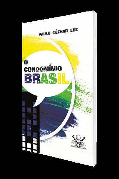 O Condomínio Brasil