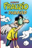 508501 - Frauzio no Paraíso