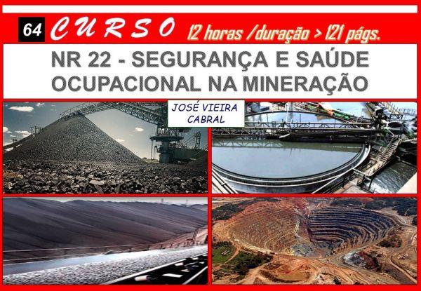 64. NR 22 - Segurança e Saúde Ocupacional na Mineração