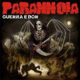 PARANNOIA - Guerra e Dor (CD)