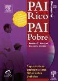 Pai Rico Pai Pobre - Robert Kiyosaki - Livro áudio.
