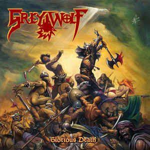 LP 12 - Grey Wolf – Glorious Death