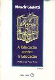 A Educação contra a Educação (M. Gadotti)