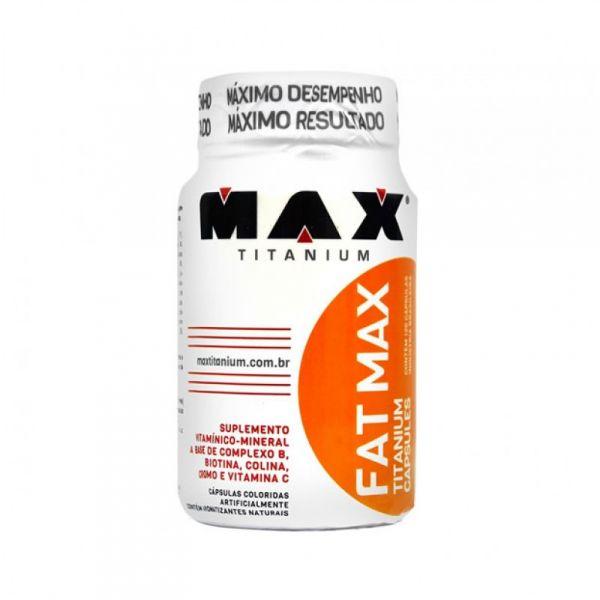 dbaddfc0c Fat Max (120caps) - Max Titanium - DS.Suplementos