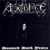 CD -  Astarte - Doomed Dark Years