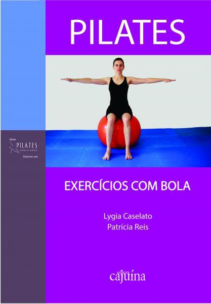 Pilates: exercícios com bola