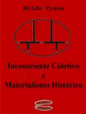Inconsciente Coletivo e Materialismo Histórico