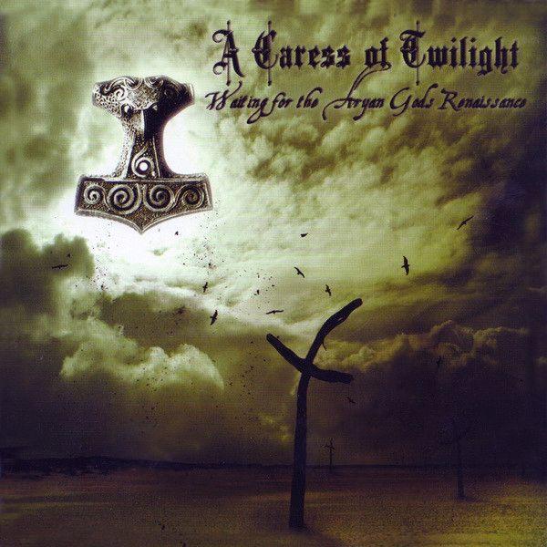 A Caress Of Twilight – Waiting For The Aryan Gods Renaissance [CD]
