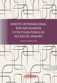 DIREITO INTERNACIONAL DOS REFUGIADOS E POLÍTICAS PÚBLICAS NO RIO DE JANEIRO