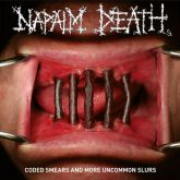 CD Napalm Death - Coded Smears And More Uncommon Slurs