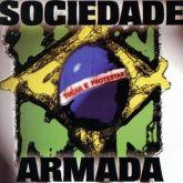CD - Sociedade Armada – Tocar E Protestar