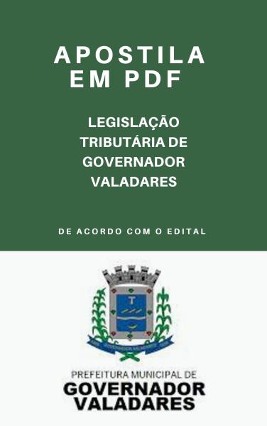 APOSTILA DE LEGISLAÇÃO TRIBUTÁRIA MUNICIPAL DE GOVERNADOR VALADARES