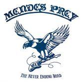 MENDES PREY - The Never Ending Road (2015 - No Remorse / GRE) (LP DUPLO)